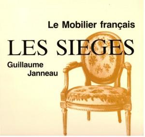 Le mobilier franàais : les sièges